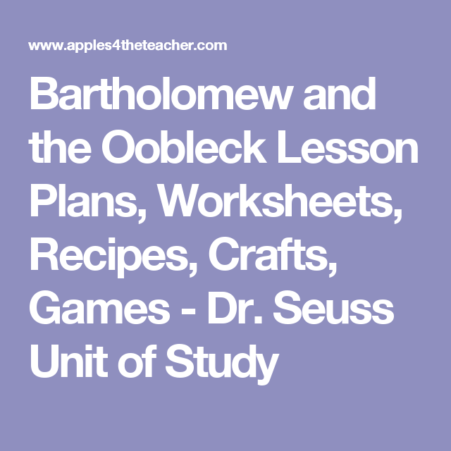 Bartholomew And The Oobleck Lesson Plans  Worksheets  Recipes