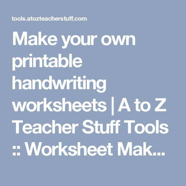 Make Your Own Printable Handwriting Worksheets