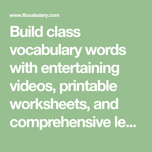 Build Class Vocabulary Words With Entertaining Videos  Printable