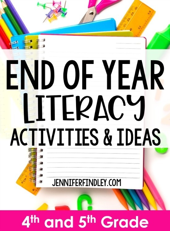 End Of Year Literacy Activities And Ideas