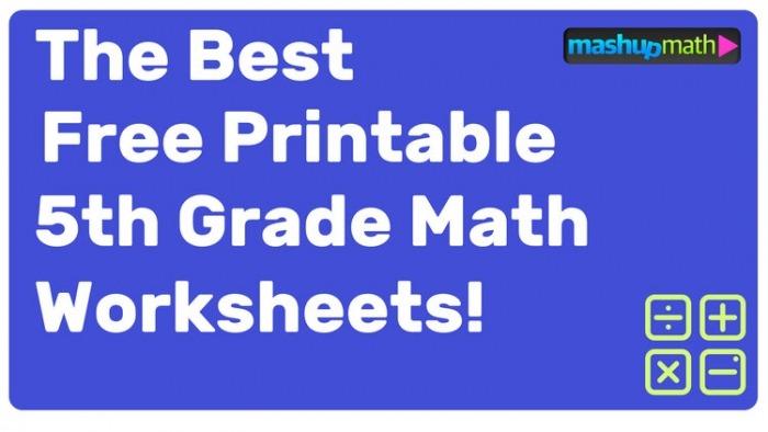 Free Printable Th Grade Math Worksheets With Answers  Mashup Math
