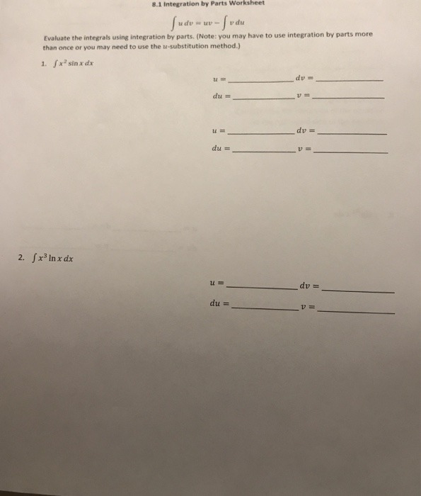 Solved  Integration By Parts Worksheet Evaluate The In