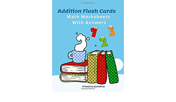 Addition Flash Cards Math Worksheets With Answers Learn And