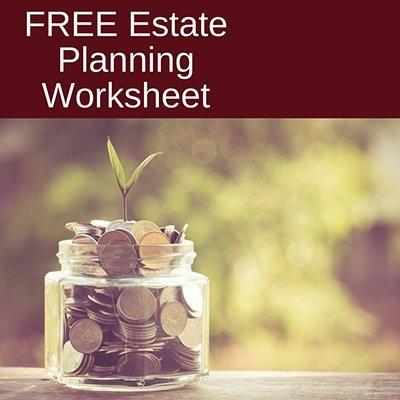 Free Estate Planning Worksheet