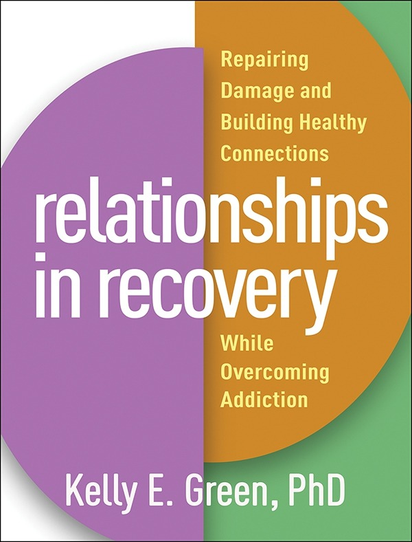 Relationships In Recovery Repairing Damage And Building Healthy