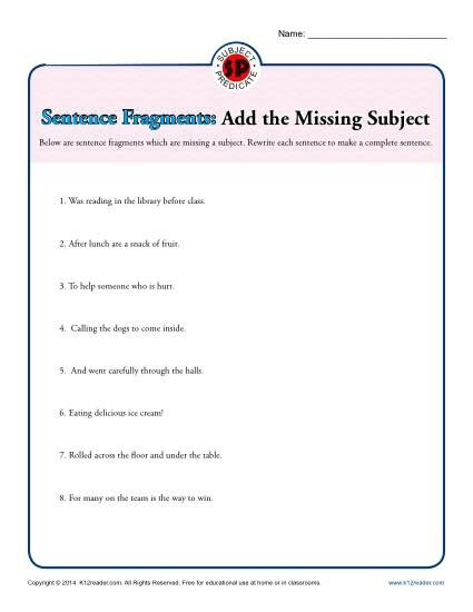 Sentence Fragments Add The Missing Subject